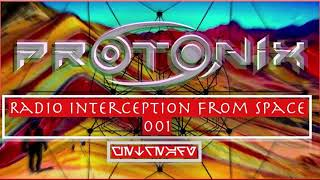 PROTONIX   Live Set@Radio Interception To Space 001   21 07 2019 Psytrance