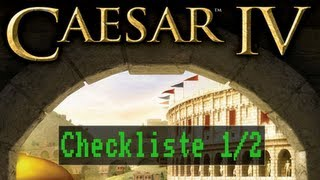 Checkliste: Caesar 4 (1/2) [Gameplay / Deutsch / Full HD / PC]