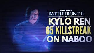 65 Kylo Ren killstreak on Naboo // Star Wars Battlefront 2 Galactic assault Gameplay