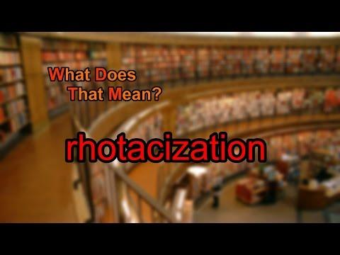 What does rhotacization mean?