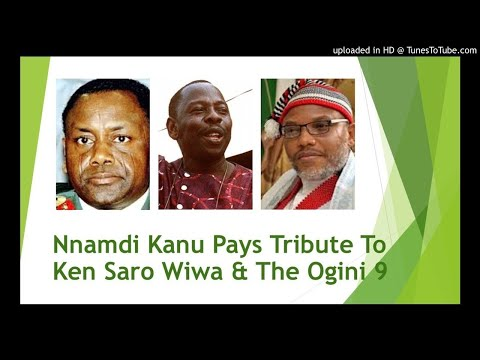 Nnamdi Kanu Pays Tribute To Ken Saro Wiwa & The Ogini 9