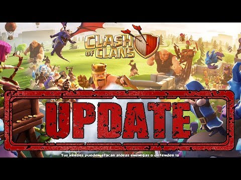ACTUALIZACION YA DISPONIBLE - PRIMERAS IMPRESIONES - CLASH OF CLANS