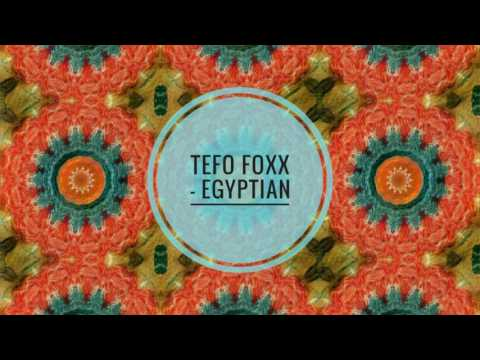 Tefo Foxx - Egyptian (Afro Matic Music)