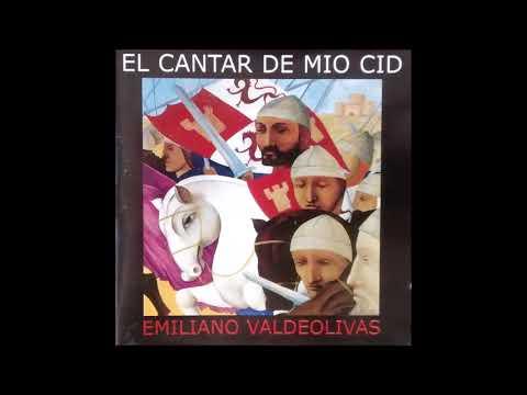 Emiliano Valdeolivas - El Cantar de Mio Cid (Full Album)