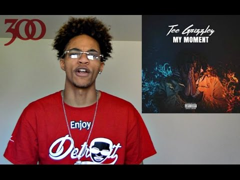 Tee Grizzley- MY MOMENT ( REACTION/REVIEW )