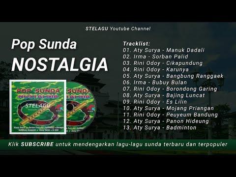 Lagu Pop Sunda Campuran Paling Enak Dan Populer - Pop Sunda Nostalgia - Kualitas Audio Jernih Pisan
