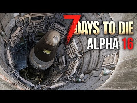 MISSILE SILO RAID ★ 7 Days To Die (Alpha 16, Ep.12)