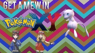 Good And Easy Way To Get A Mew In Pokemon X or Y