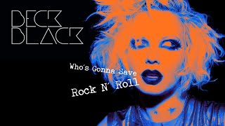 "Beck Black ""Who's Gonna Save Rock n' Roll?"" (Official Lyric Video)"