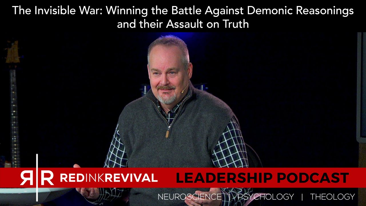 53. Patrick Norris – The Invisible War: Winning the Battle Against Demonic Reasonings