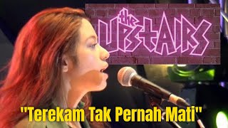 The Upstairs Band - Terekam Tak Pernah Mati