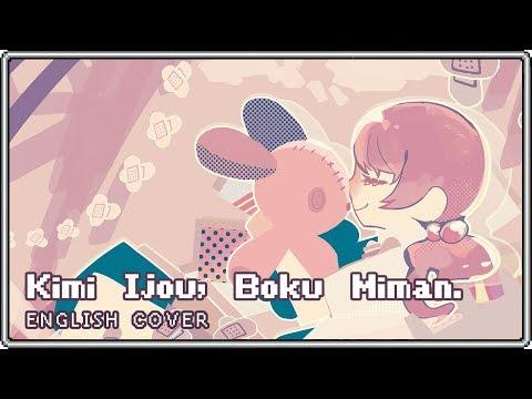 Kimi Ijou, Boku