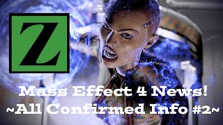 Mass Effect Andromeda News! - ALL CONFIRMED INFO! ~ Episode 2