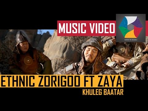 Ethnic Zorigoo ft Zaya (tatar)   Khuleg baatar Official music video 2014