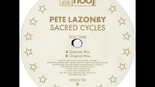 Pete Lazonby ‎– Sacred Cycles (Quivver Mix)
