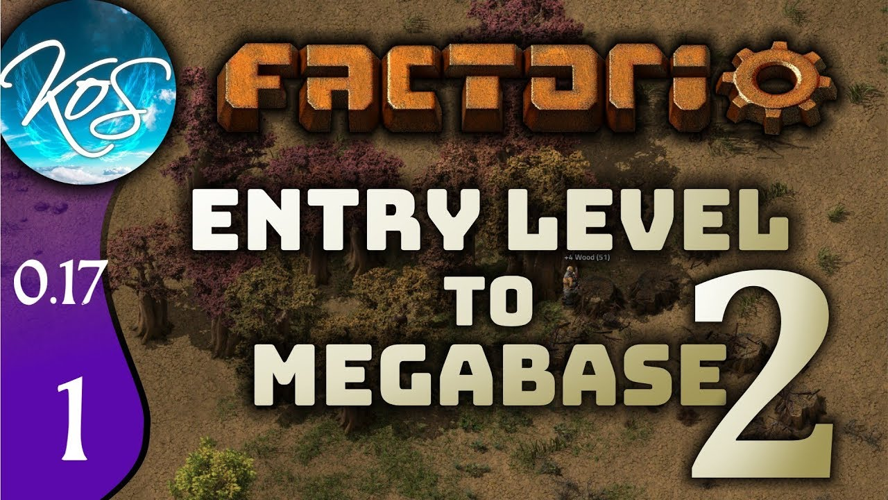 Factorio 0 17 Ep 1: SHINY NEW VERSION - Entry Level to Megabase 2 -  Tutorial Let's Play, Gameplay