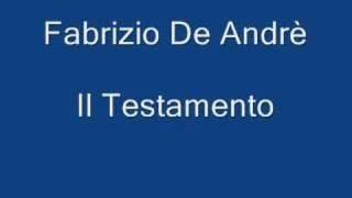 Fabrizio De Andrè - Il Testamento