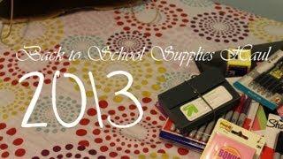 Haul #4; Back to School Supplies 2013