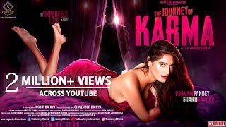 The Journey Of Karma | Official Movie Teaser | Poonam Pandey | Shakti Kapoor | Jagbir Dahiya