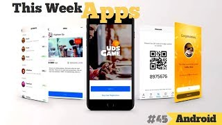 3 Android Apps That You Shouldn't Miss This Week #45