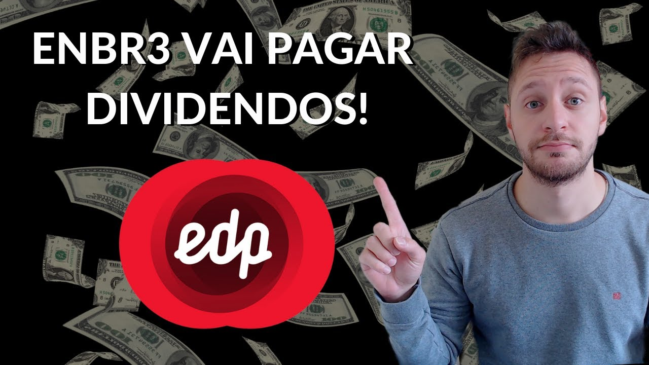 ENBR3 VAI PAGAR DIVIDENDOS! - YouTube