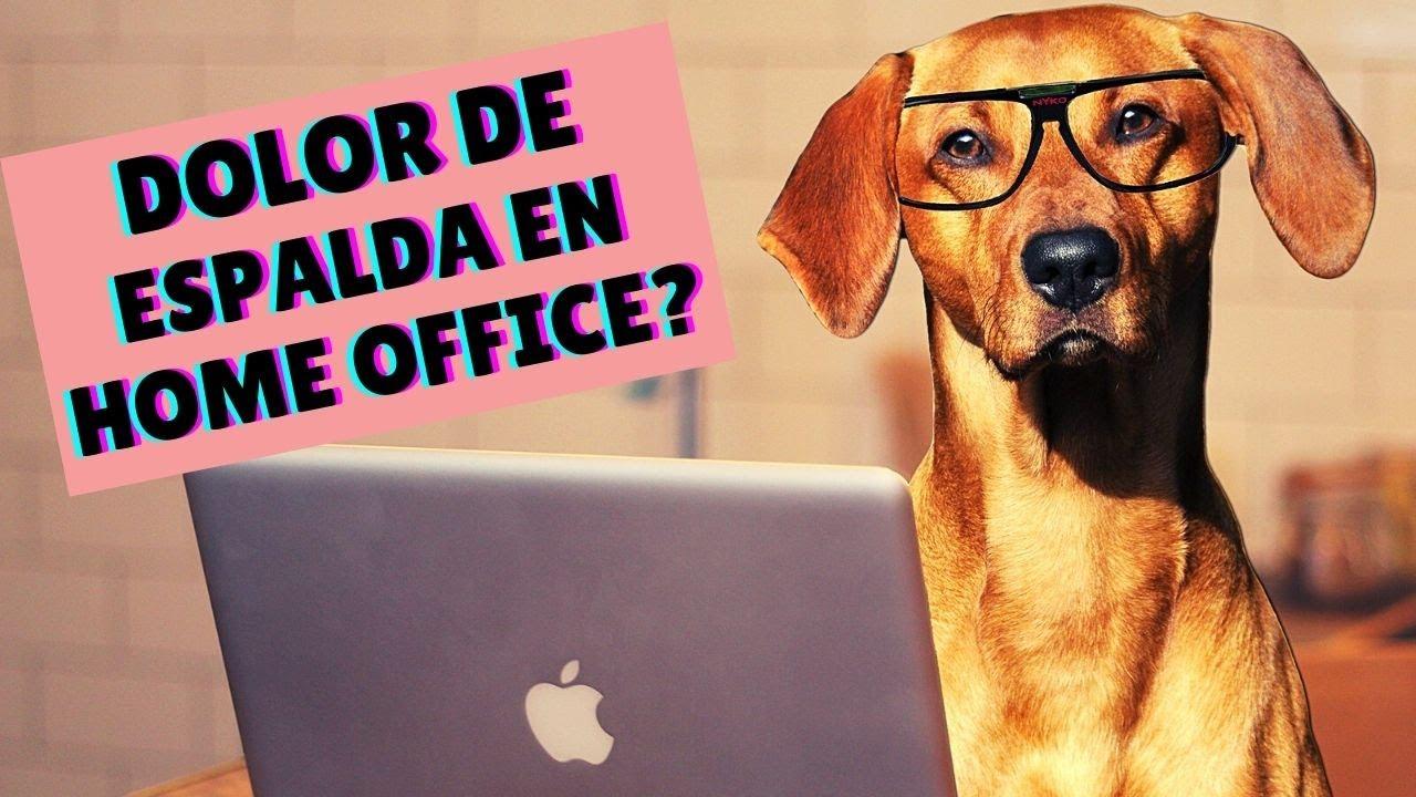 NO MAS DOLOR DE ESPALDA EN TU HOME OFFICE CON ESTOS SIMPLES CONSEJOS