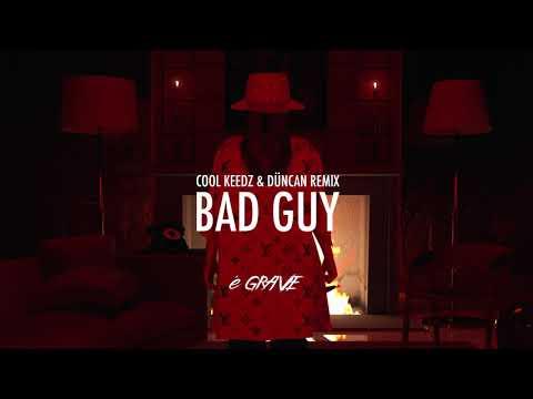 Billie Eilish - bad guy (Cool Keedz & Düncan Remix)