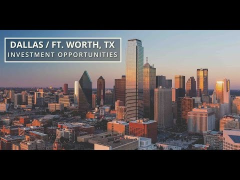 Dallas/Ft. Worth, TX Investment Opportunities