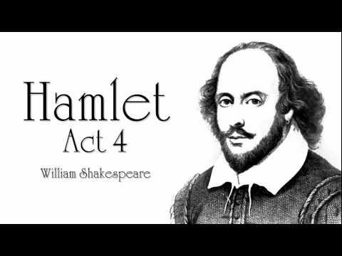 Shakespeare   Hamlet Act 4 Audiobook (Dramatic Reading)