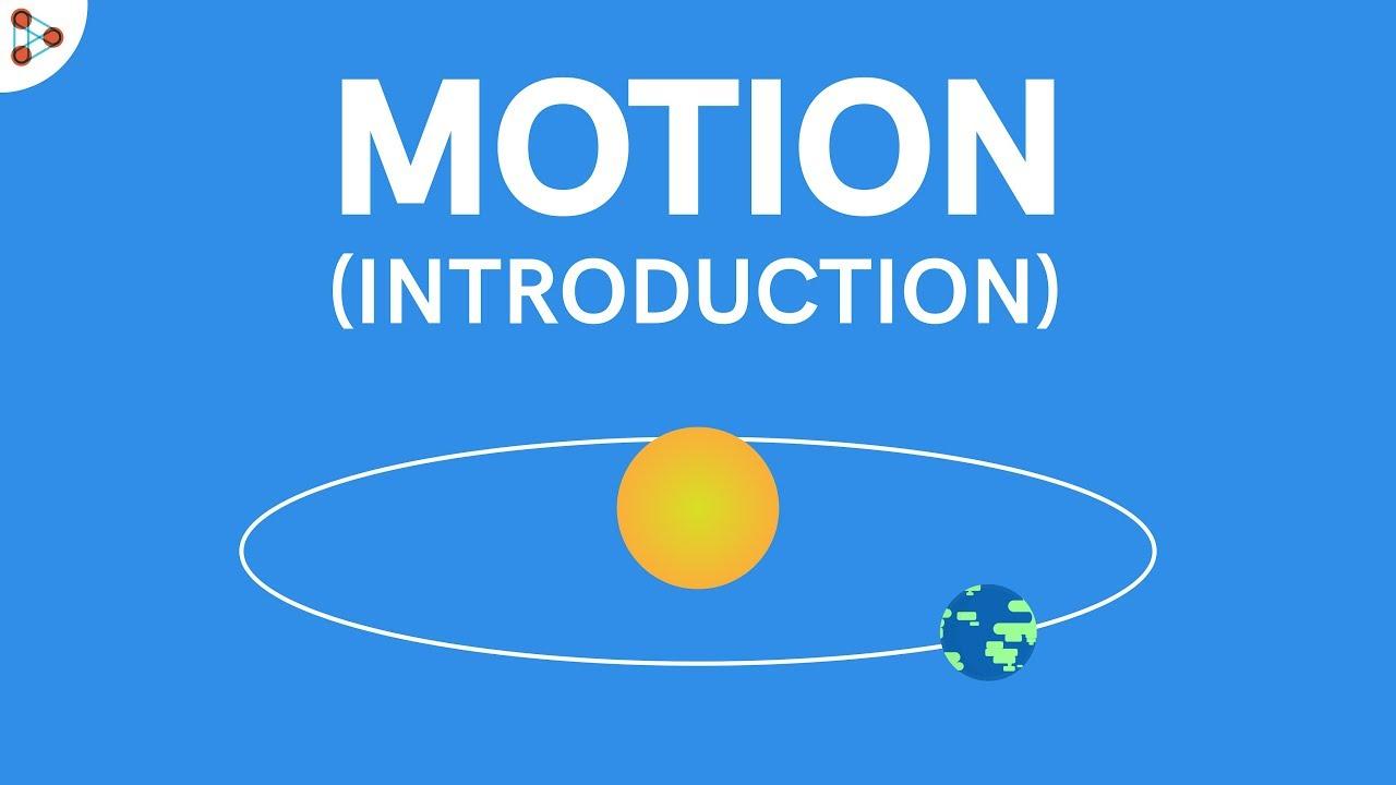 Download Motion - Introduction   Don't Memorise