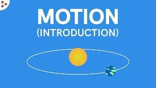 Motion - Introduction | Don't Memorise