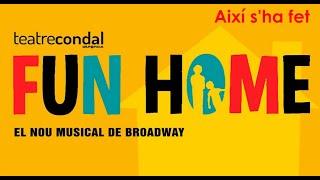 Així s'ha fet Fun Home -Onyric Teatre Condal- (Barcelona)