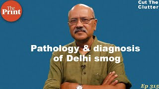 Pathology, diagnosis & treatment for Delhi's 365x24 smog, with much help from IIT-Kanpur