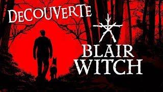 DÉCOUVERTE - Blair Witch