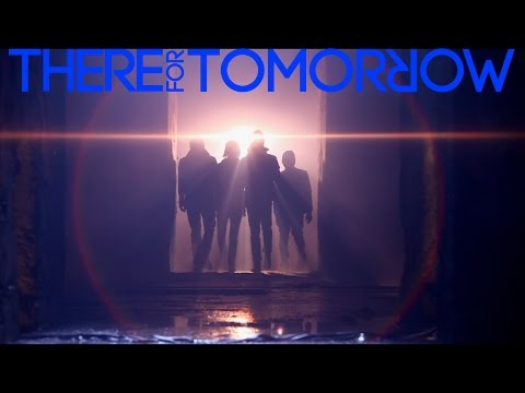 There For Tomorrow - Deathbed (Official Music Video)