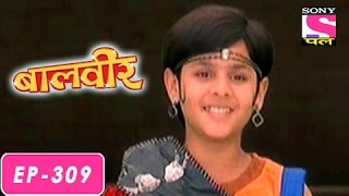 Baalveer - बालवीर - Episode 309 - 17th July 2016