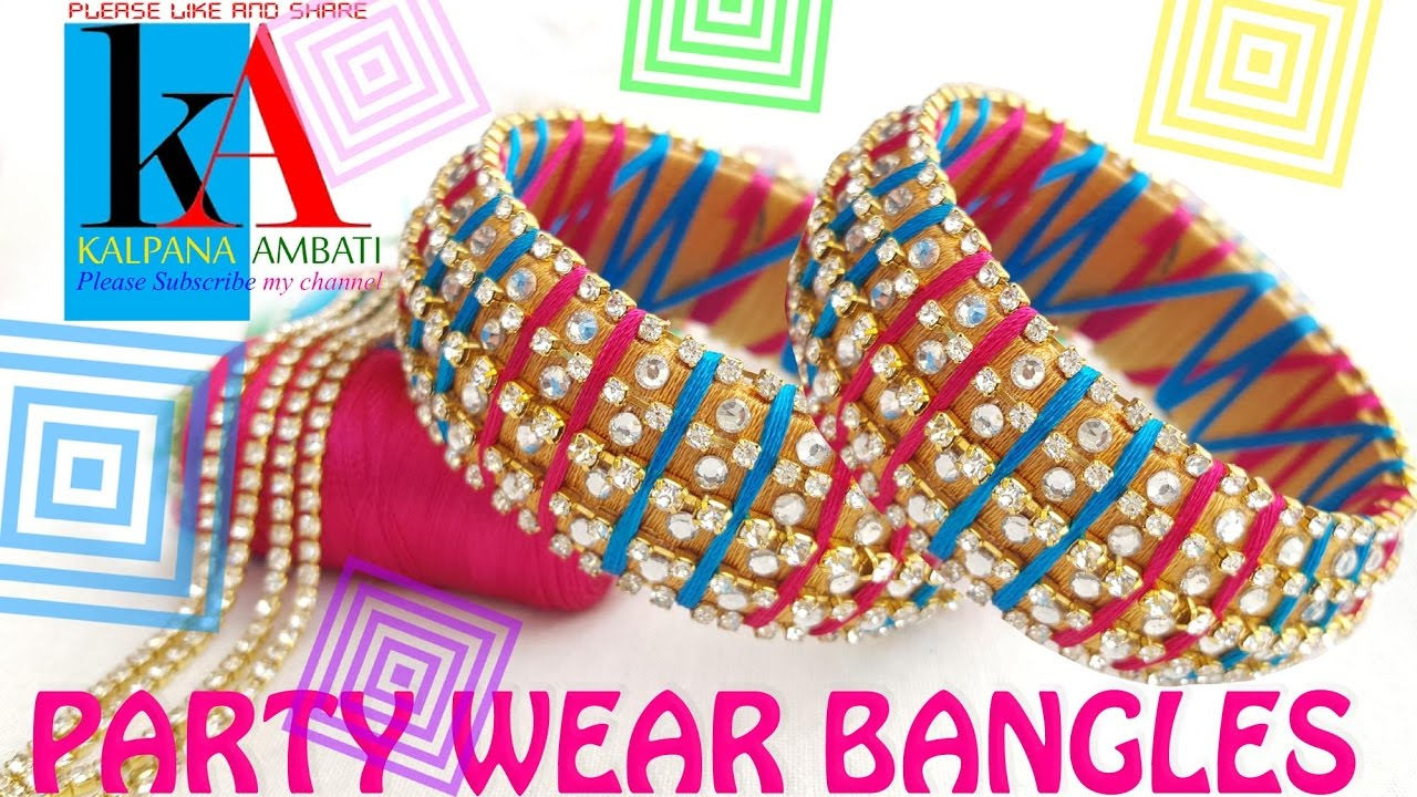 How To Make Designer Party Wear Silk Thread Bangles At Home Youtube