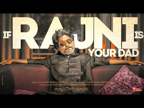 If Rajni Is Your Dad | Kaala | Rajnikanth | Suhas | Chai Bisket