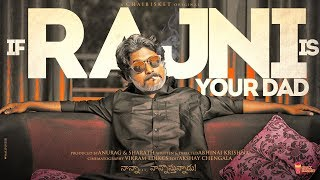 If Rajni Is Your Dad | Kaala | Rajnikanth | Suhas | Chai Bisket