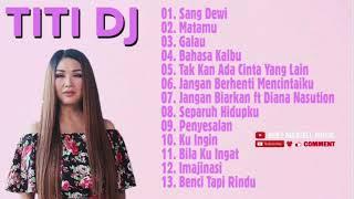 TITI DJ FULL ALBUM    DIVA INDONESIA TERBAIK    LAGU PILIHAN TERHITS DAN TERPOPULER