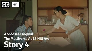 The Multiverse At 13 Hill Ave: Story 4 // Viddsee Originals