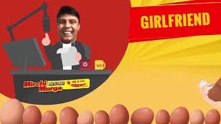 RJ Naved   Girlfriend Naraaz Hai   Mirchi Murga