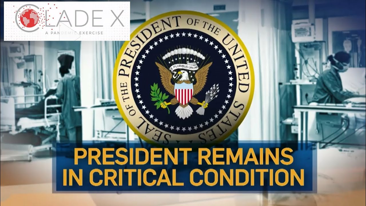 President in Critical Condition from Virus in CladeX Simulation