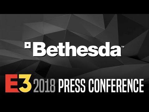 Bethesda Press Conference @ E3 2018 【Live Stream】