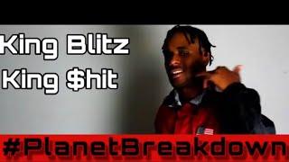 KING BLITZ x KING OFFICIAL VIDEO | REACTION | PLANET BREAKDOWN