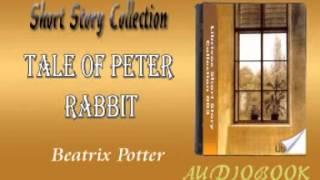 Tale of Peter Rabbit Beatrix Potter Audiobook Short Story
