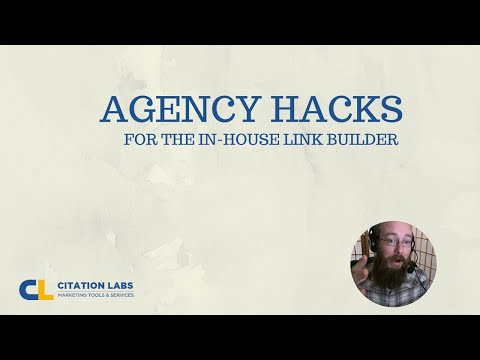 Link Building Webinar: Agency Hacks for the In-House Marketer