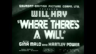 WILL HAY In Where There's A Will (1936)
