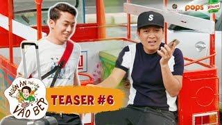 Teaser #6 | Trường Giang đợi Cris Phan
