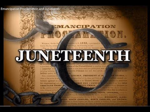 USCIS 100:76 Emancipation Proclamation and Juneteenth
